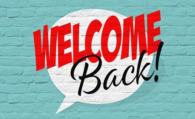 "Welcome Back sign - returning to ""normal"" in a post-pandemic world"